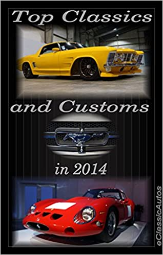 Top Classics and Customs in 2014