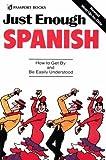 Just Enough Spanish, Ellis, D. L., 0844295000
