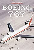 Boeing 767 : Airline Color History, Birtles, Philip J., 0760308268