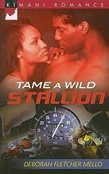 Tame a Wild Stallion (The Stallions Series Book 2)