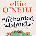 The Enchanted Island Audiobook by Ellie O'Neill Narrated by Kate Rawson