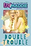 LIV and Maddie Double Trouble (LIV and Maddie Junior Novel)