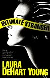 img - for Intimate Stranger by Laura DeHart Young (1999-09-22) book / textbook / text book