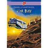 L'or bleu (Contemporain) (French Edition)