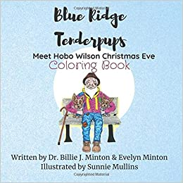blue ridge tenderpups meet hobo wilson christmas eve coloring book
