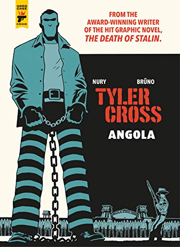 Pdf Graphic Novels Tyler Cross: Angola