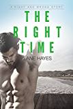 The Right Time (Right and Wrong Stories)