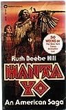 Hanta Yo, Ruth B. Hill, 0446321443