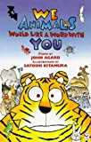We Animals Would Like a Word with You, John Agard, 0099688514