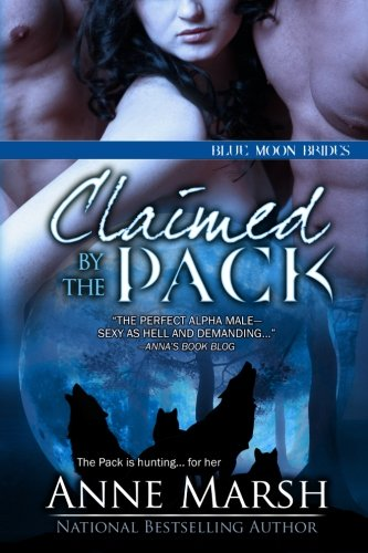 Claimed by the Pack (Blue Moon Brides) (Volume 3)