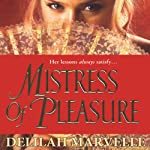 Mistress of Pleasure | Delilah Marvelle