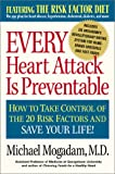 Every Heart Attack Is Preventable, Michael Mogadam, 089526207X
