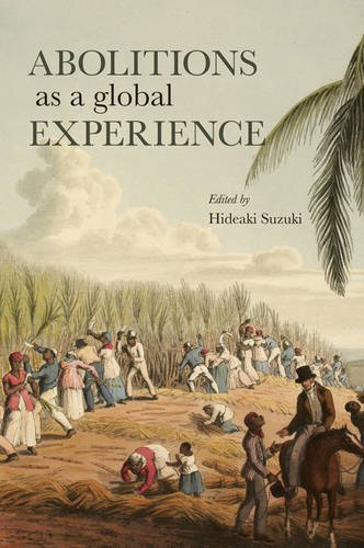 Abolitions as a Global Experience