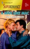 A Man Like Mac, Fay Robinson, 0373709110