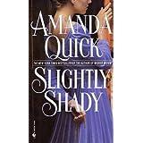 Slightly Shady (Lavinia Lake / Tobias March)