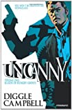 Uncanny Volume 1: Season of Hungry Ghosts, Andy Diggle, 1606904620