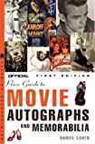 The Official Price Guide to Movie Autographs and Memorabilia, Daniel Cohen, 1400047315