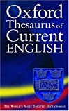 Oxford Thesaurus of Current English, Alan Spooner, 0198607466