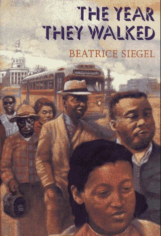 The Year They Walked: Rosa Parks and the Montgomery Bus Boycott (Rosa Parks And The Montgomery Bus Boycott)