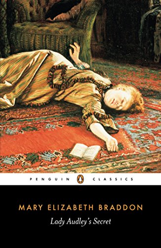 Lady Audley's Secret (Penguin Classics)