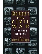 Ken Burns's The Civil War: Historians Respond