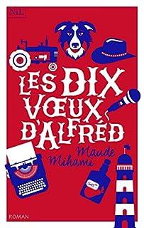 Les dix voeux d'Alfréd, Mihami, Maude
