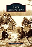 Lake Arrowhead  (Images of America)