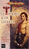 Lancedragon - Trilogie de l'Ergoth, tome 1 : Le périple d'un guerrier par Thompson