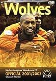 Wolverhampton Wanderers: End Of Season Review 2001/2002 [DVD]