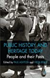 img - for People and their Pasts: Public History Today book / textbook / text book
