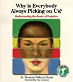Why Is Everybody Picking on Us, Terrence Webster-Doyle, 0834804352