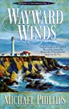 Wayward Winds (Secrets of Heathersleigh Hall)