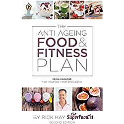 The Anti Ageing Food & Fitness Plan