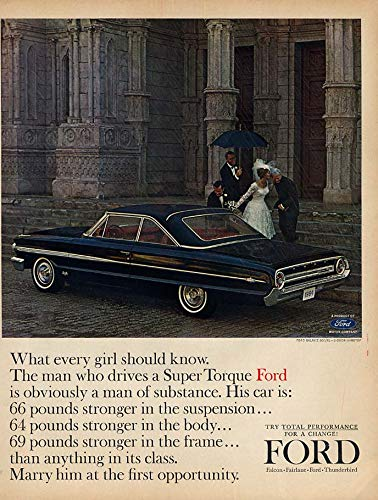 What every gilr should know: the man who drives the Ford Galaxie 500/XL ad 1964 ()