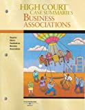 High Court Case Summaries on Business Associations (Keyed to Klein, 5th Ed) 2005, Klein, 031416149X