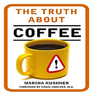 The Truth about Coffee Audiobook
