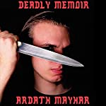 Deadly Memoir: A Novel of Suspense | Ardath Mayhar