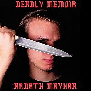 Deadly Memoir: A Novel of Suspense Audiobook