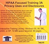 Hipaa Focused Training 3a Privacy Uses and Disclosures, Farb, Daniel, 1932634363