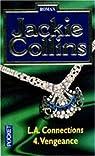 L.A. Connections, tome 4 : Vengeance par Collins