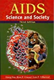 AIDS : Science and Society, Hung Fan, Ross F. Conner, Luis P. Villarreal, 0763711179