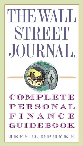 Complete Journals - The Wall Street Journal. Complete Personal Finance Guidebook (The Wall Street Journal Guidebooks)