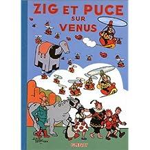 ZIG ET PUCE T.17 : ZIG ET PUCE SUR VENUS