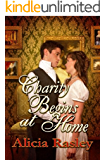 Charity Begins at Home, a Traditional Regency Romance (Regency Escapades Book 6)