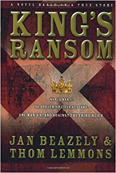Book King's Ransom: A Novel Based on a True Story (Lemmons, Thom)