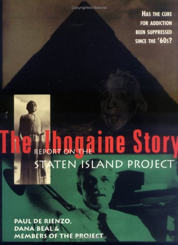 The Ibogaine Story: Report on the Staten Island Project