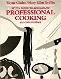 STUDY GUIDE TO ACCOMPANY PROFESSIONAL COOKING SECOND EDITION
