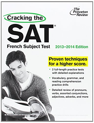 Cracking the SAT French Subject Test, 2013-2014 Edition (College Test - State Gaden