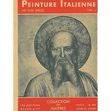 La peinture italienne XIII - XVIII siecle.