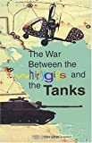 The War Between the Whirlygigs and the Tanks, Chinoy, Toni Lynn, 1929910002